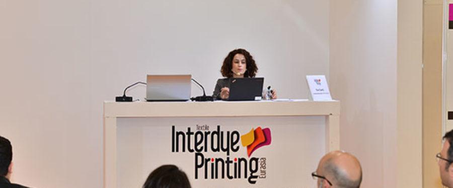 Tekstil Teknolojilerinin Buluşma Noktası :INTERDYE & TEXTILE PRINTING EURASIA