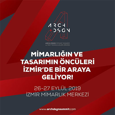 ARCH+DSGN SUMMIT İZMİR 26-27 Eylül'de Gerçekleşecek
