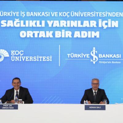 İş Bankası ve Koç Üniversitesi'nden Toplum Sağlığı için İş Birliği
