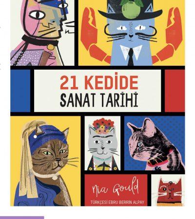 """""""21 Kedide Sanat Tarihi"""" Kitabı Türkçe Olarak Yayımlandı"""