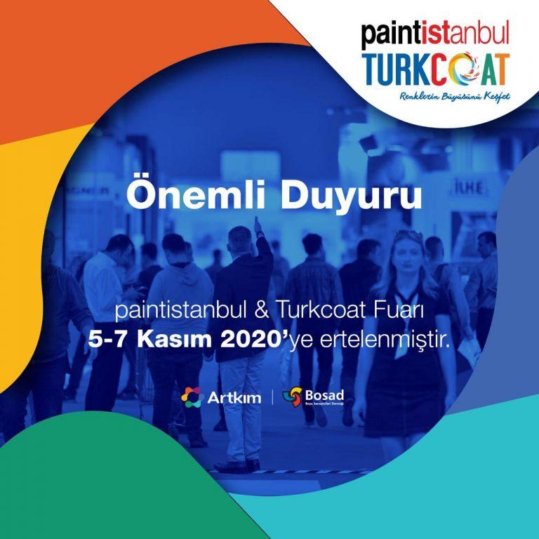 paintistanbul & Turkcoat 2020 Fuarı 5-7 Kasım Tarihlerine Ertelendi