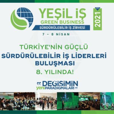 """Liderlerin Buluşma Yeri """"Yeşil İş"""" 7-8 Nisan'da Online Olarak Gerçekleşecek"""