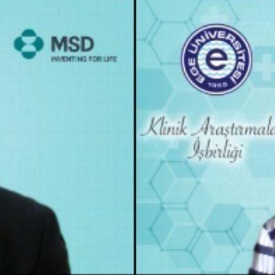 MSD Türkiye ve Ege Üniversitesi Klinik Araştırmalar için İş Birliklerine Devam Ediyor